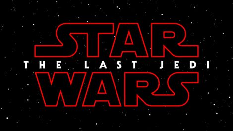 Film News - Star Wars - Episode VIII Officially titled The Last Jedi